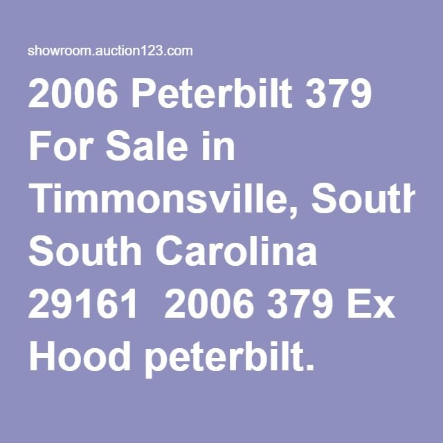 2006 Peterbilt 379 For Sale in Timmonsville, South Carolina 29161  2006 379 Ex Hood peterbilt. Around 900,000 miles. Still under an extended warranty, still has over 100,000 miles left on warranty. Very clean truck, I'm the 2nd owner. Brakes and tires are 85%. 475 ISX w/ 13 speed trans. New, radiator, top and bottom tank, new oil pan, new rear main seal, new complete clutch assembly, new exhaust system. 70 in double bunk sleeper w/ frig. Dual air ride seats premium sound system and full…
