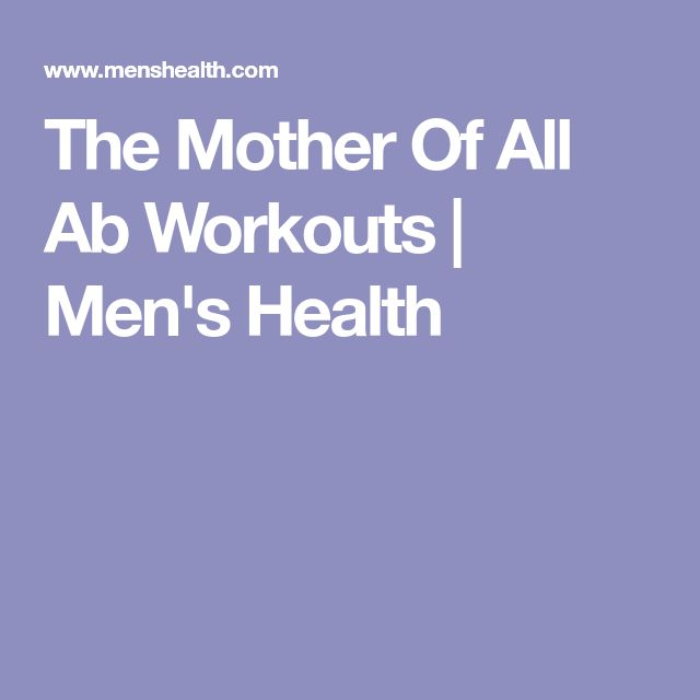 The Mother Of All Ab Workouts | Men's Health