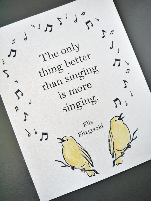 """The only thing better than singing is more singing."" - Ella Fitzgerald Songbird Quote Print // Block Print Art // Original // 11 x 14"