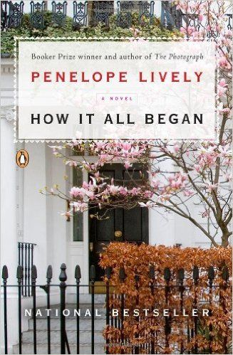 How It All Began: A Novel: Penelope Lively: 9780143122647: Amazon.com: Books