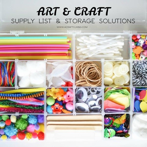 Art Craft Supply List Storage Solutions Fun Activities