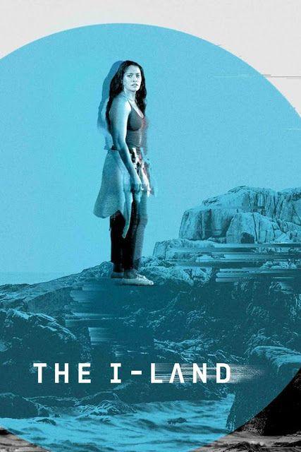 Descubre Los Misterios Que Encierra Esta Isla En La Serie Limitada De Netflix The I Land Series De Netflix Netflix Series
