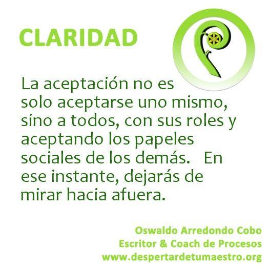 #aceptacion es asumir sus #roles propios y ajenos.  La aceptacion es #maestro
