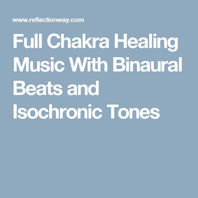 Full Chakra Healing Music With Binaural Beats and Isochronic Tones
