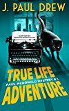 Free Kindle Book -   True-Life Adventure  (Paul Mcdonald Mystery #1) (The Paul Mcdonald Series) Check more at http://www.free-kindle-books-4u.com/mystery-thriller-suspensefree-true-life-adventure-paul-mcdonald-mystery-1-the-paul-mcdonald-series/