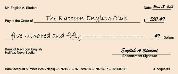 How to write a cheque.  This is a good sample lesson for learning / teaching how to write a cheque.
