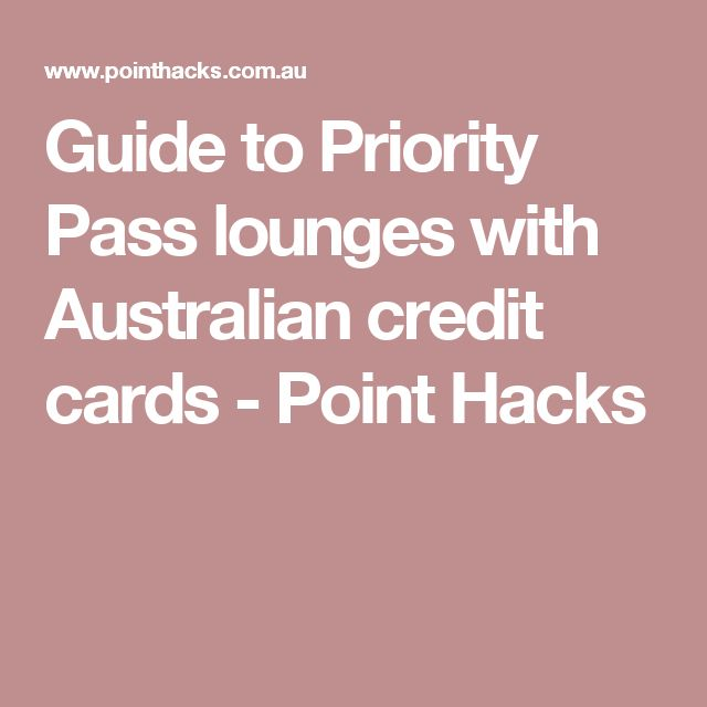 Guide to Priority Pass lounges with Australian credit cards - Point Hacks