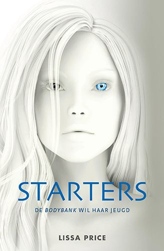 Starters - Lissa Price    http://www.chicklit.nl/books/52760/9789000309887/lissa_price/starters