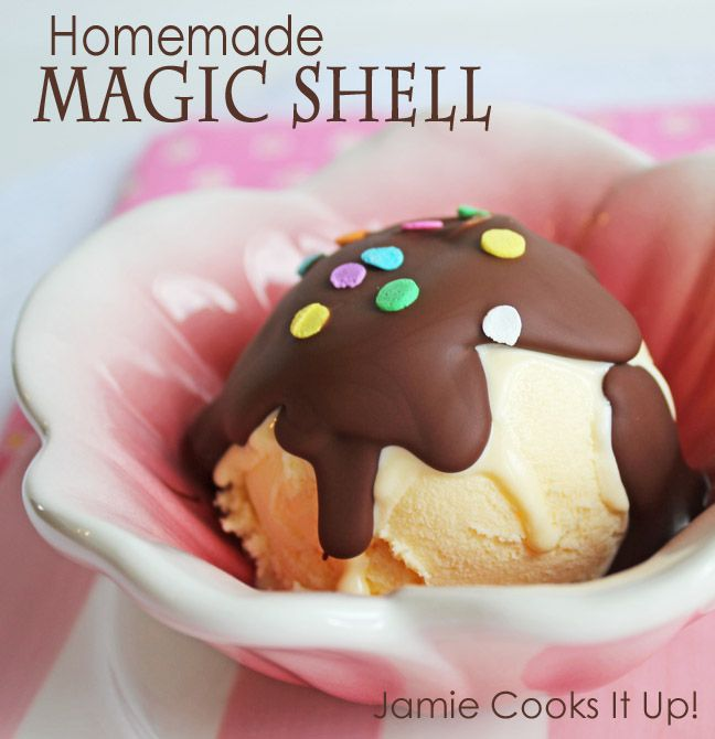 Homemade Magic Shell from Jamie Cooks It Up! | Yummy Yummy ...