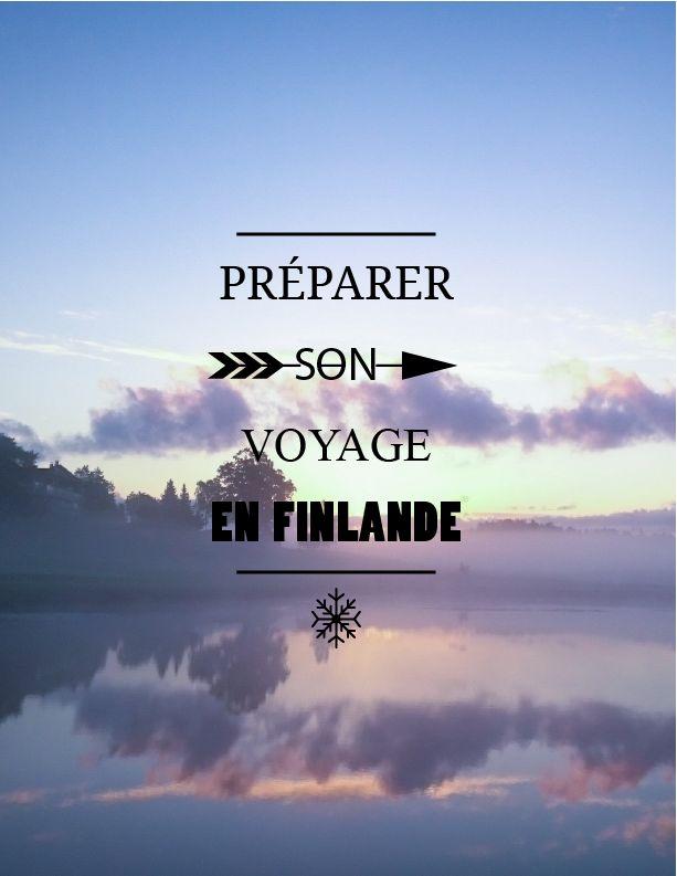 Toutes les infos pour bien préparer votre voyage en Finlande !