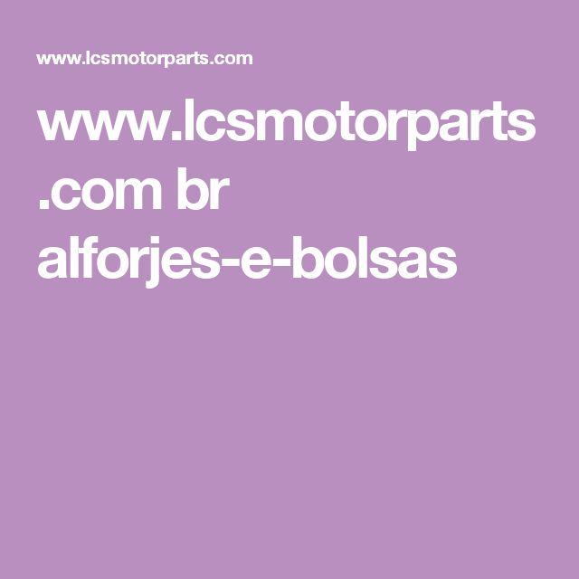 www.lcsmotorparts.com br alforjes-e-bolsas