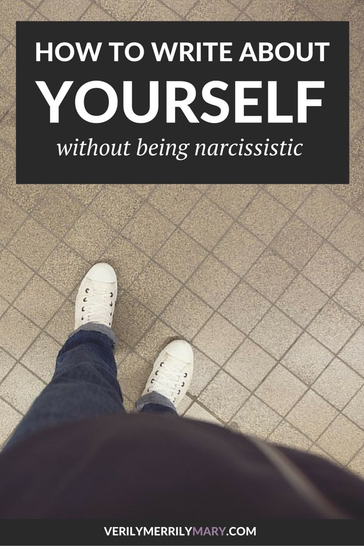 Writing about yourself does not automatically mean you're self absorbed. Click through for a helpful guide that will show you how to write about yourself without being narcissistic.
