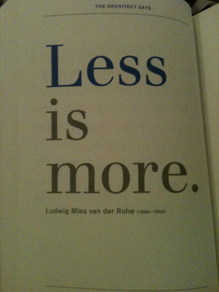 less is more ludwig mies van der rohe thoughts. Black Bedroom Furniture Sets. Home Design Ideas