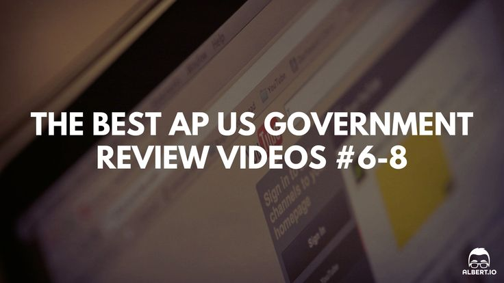 The Best AP US Government Review Videos: Crash Course U.S. Government and Politics #6-8 https://www.albert.io/blog/best-ap-us-government-review-videos-crash-course-us-government-and-politics-6-8/