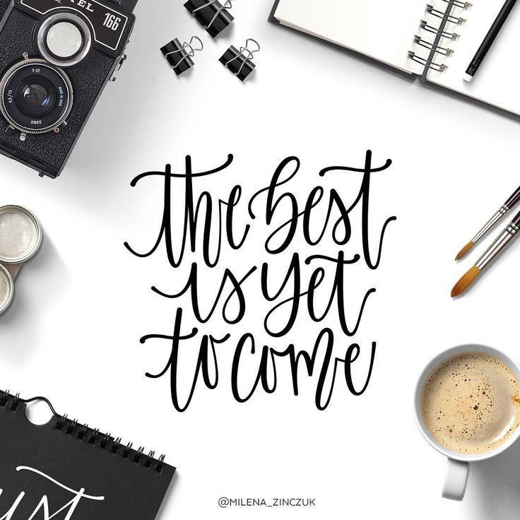 The best is yet to come...  #type #typo #typelove #typespire #typetopia #typoholic #typography #typedesign #typematters #typeeverything #typeoftheday #handwriting #handmadefont #handdrawntype #handlettering #goodtype #loveletters #ilovetypography #customtype #calligram #calligraphy #practice #picoftheday #instaart #thedailytype #dailytype #vector #modernscript #moderncalligraphy