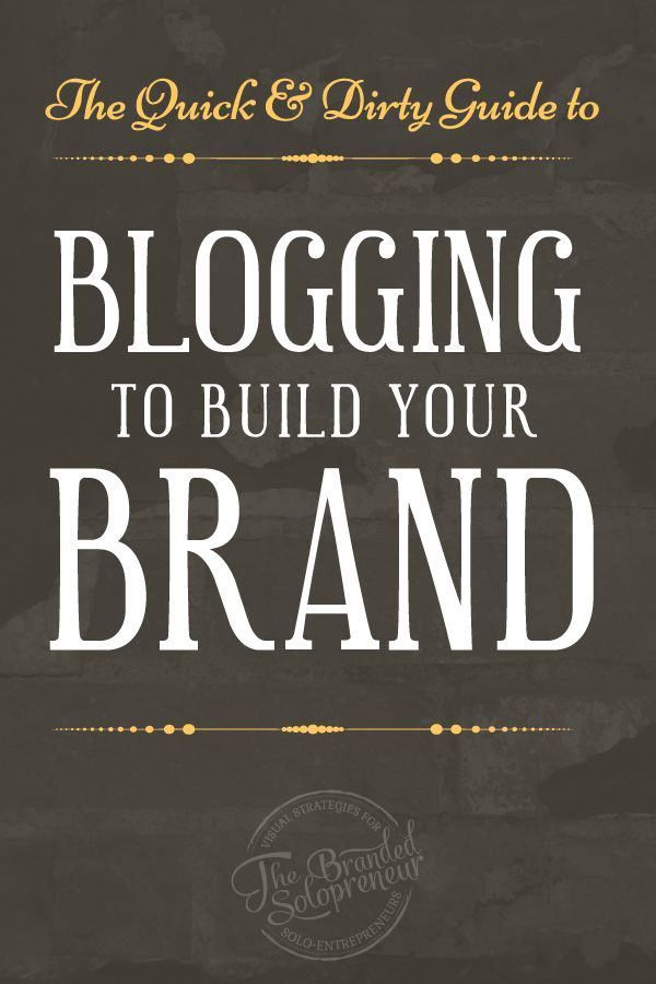 A Quick & Dirty Guide to Blogging to Build Your Brand | This guide walks you through five simple ways you can leverage your blog content to grow your brand consistently, week after week. PLUS it's loaded with a ton of blogging best practices to help you kickass with your blog. via @brandingbadass: