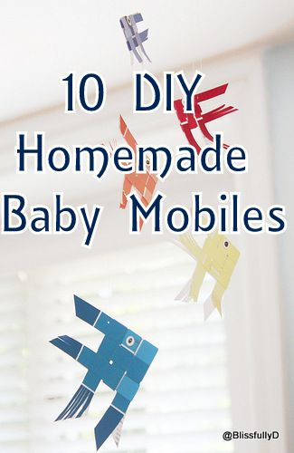 10 DIY Baby Mobiles to Make Yourself - Blissfully Domestic. For Kari & Debbie.