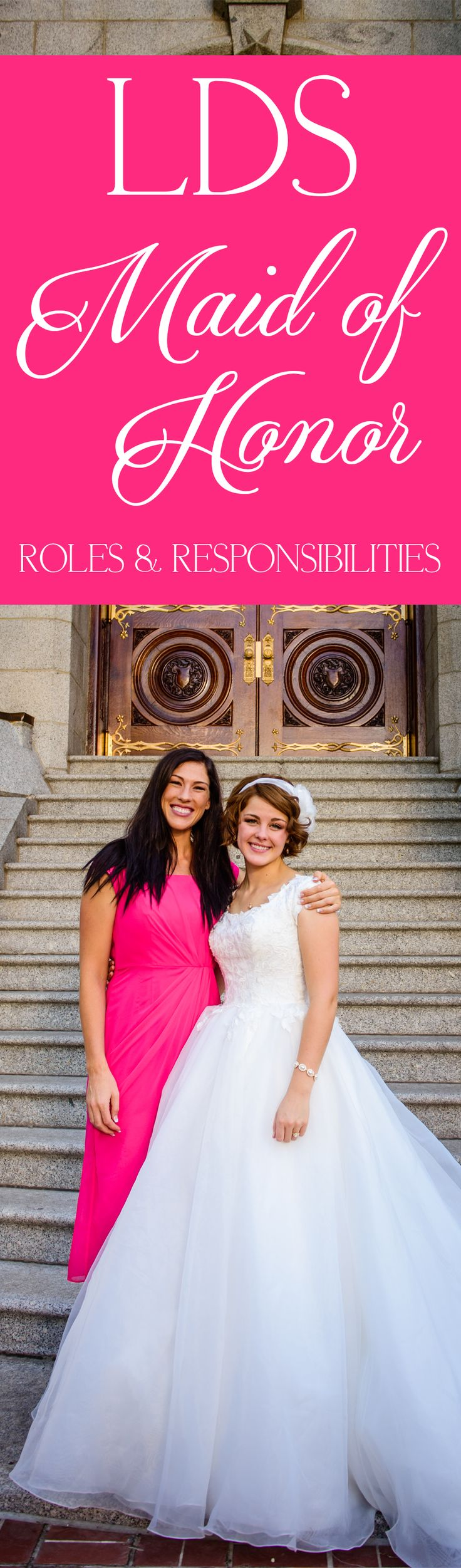 Lds Maid Of Honor Roles Responsibilities Wedding