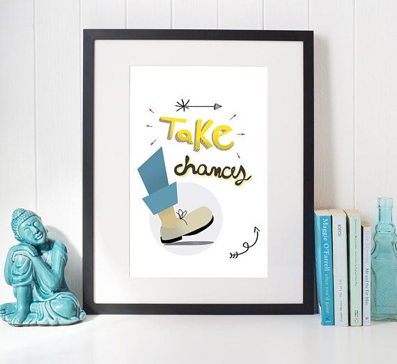 ►Take Chances Printable Poster Gift Housewarming Birthday Gift Room Decor Wall Decor Quote Nursery Decor Print Vintage Positive Graduation animation drawing cartoon poster cartoonish