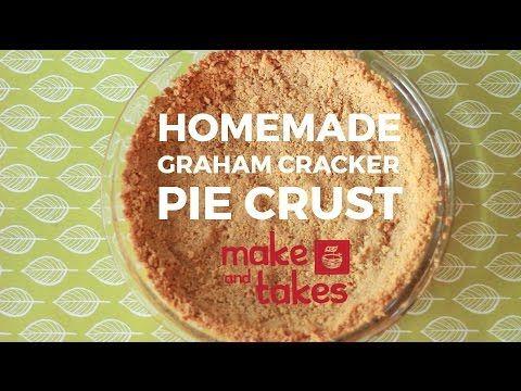Homemade Graham Cracker Crust   Make and Takes