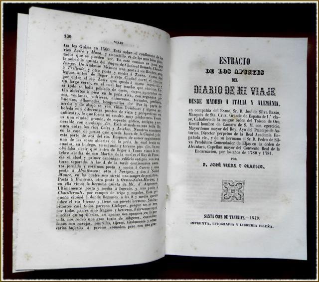APUNTES del diario é itinerario de mi viage a Francia y a Flandes [...]  / por José de Viera y Clavijo [...]. – Santa Cruz de Tenerife : Imprenta, Litografía y Librería Isleña, 1849