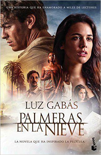 Descargar Palmeras En La Nieve de Luz Gabás Kindle, PDF, eBOok, Palmeras En La Nieve PDF