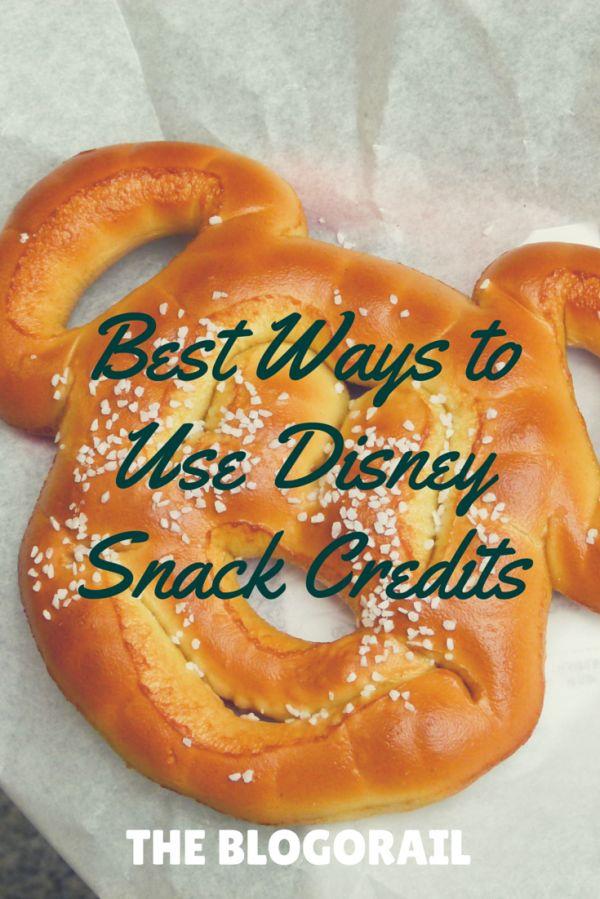 Best Ways to Use Disney Snack Credits -  The Blogorail