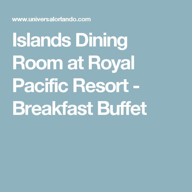 Islands Dining Room At Royal Pacific Resort