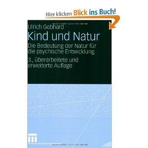 Kind und Natur: Die Bedeutung der Natur für die psychische Entwicklung