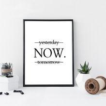 Ontem agora amanhã motivacional posters impressão de arte de parede na parede minimalista preto e branco decoração da parede art print(China (Mainland))