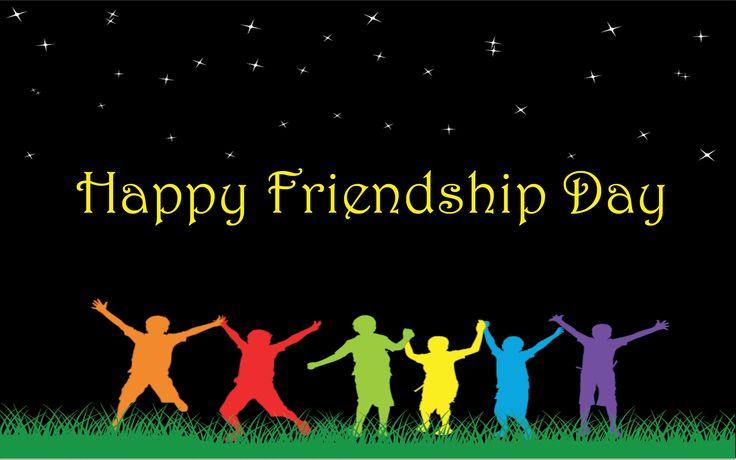 Aug 2 Happy Friendship Day!