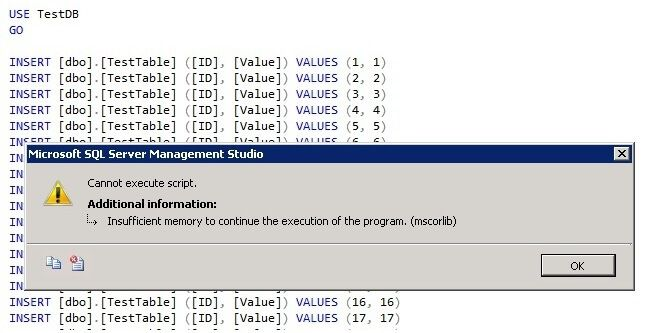 Tip of the Day - Executing large scripts in SQL Server Management Studio with Insufficient Memory Failures.