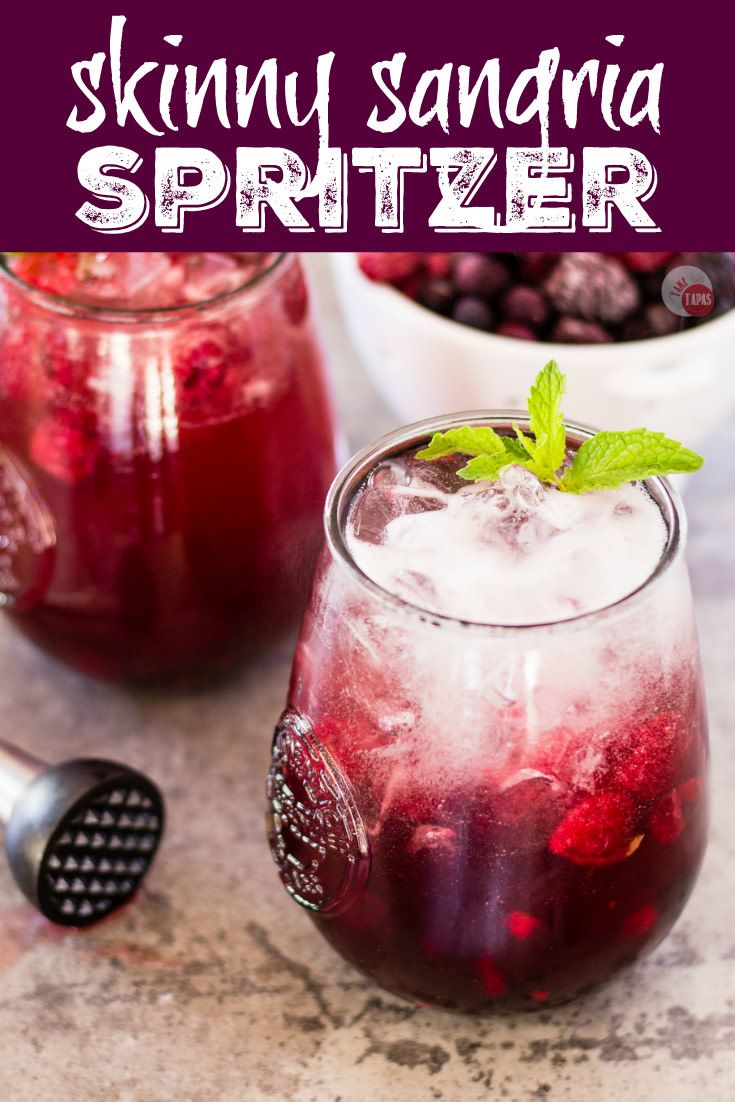 This Skinny Sangria Spritzer Is Perfect For Summer Take Two Tapas Sangria Spritzer Skinnycocktail Skinny Sangria Spritzer Recipes Wine Spritzer Recipe