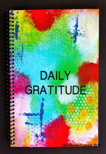Daily Gratitude... - Kathleen Tennant Mixed Media Art
