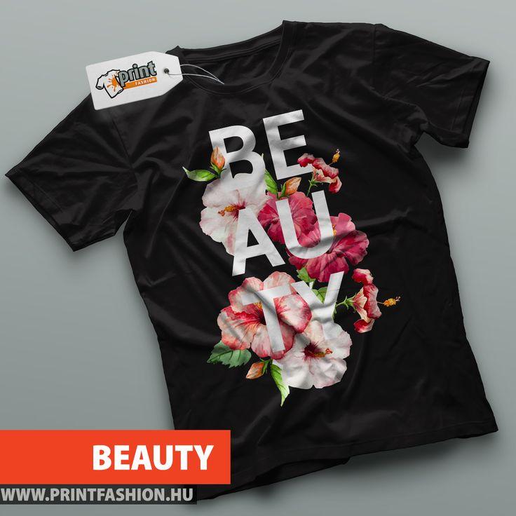 BEAUTY - Egyedi mintás póló! WEBSHOP: http://printfashion.hu/mintak/reszletek/beauty/noi-polo/