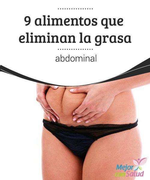 9 alimentos que eliminan la grasa abdominal buscas alimentos que eliminen la grasa abdominal - Alimentos que ayudan a quemar grasa abdominal ...