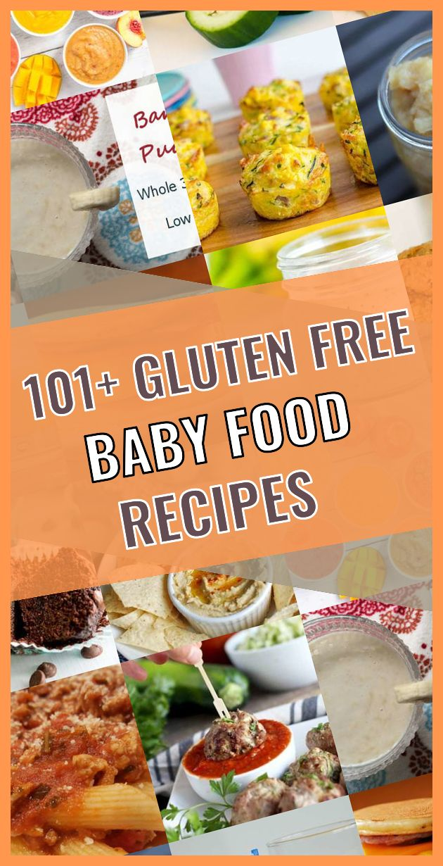 101 Baby Food Gluten Free Recipes With Images Gluten Free Baby Food Foods With Gluten Baby Food Recipes