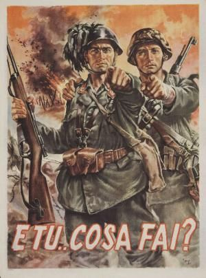 E tu..cosa fai? [And You...What Are You Doing?], Italian propaganda poster from WWII