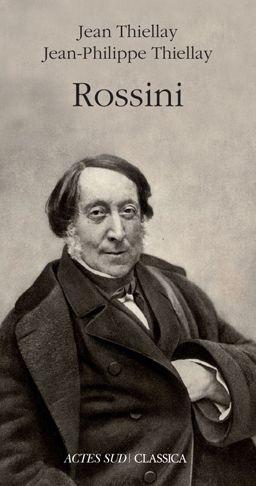 ROSSINI : Gioacchino Rossini (1792-1868) a marqué son époque : plusieurs biographies lui ontété consacrées de son vivant, dont La vie de Rossini de Stendhal. Balzac ou Dumas ont écrit des romans dans lesquels il occupe une place de choix... www.artismirabilis.com/actualite-litteraire-et-musicale/LYON/2012/Rossini-Jean-Thiellay-et-Jean-Philippe-Thiellay.html www.artismirabilis.com/actualite-litteraire-et-musicale/LYON/archives/2012.html artismirabilis.com