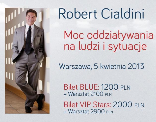 Robert Cialdini - Warszawa - 5 kwietnia 2013.  http://leadershipprime.pl/
