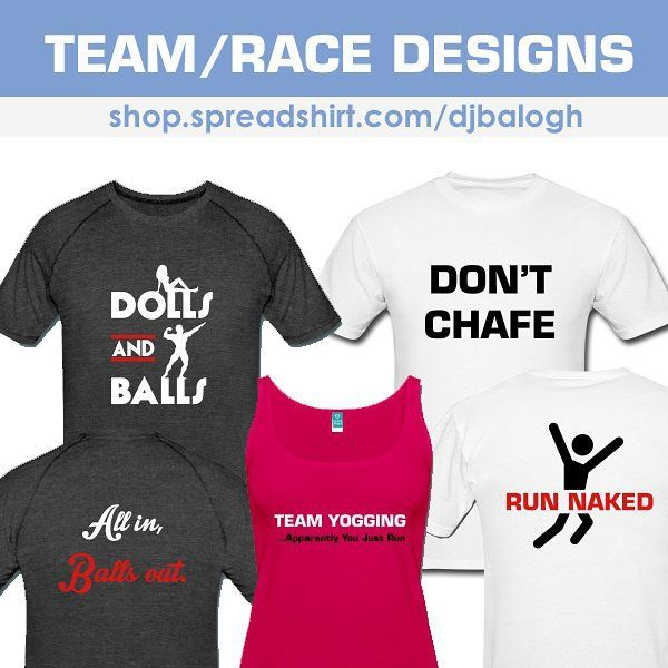 Newly added team apparel. Great for running, OCR and other sports teams.  Just a few of the new designs featured at: shop.spreadshirt.com/djbalogh  #running #ocr #fitness #bodybuilding #lifting #gymlife #funny #exercise
