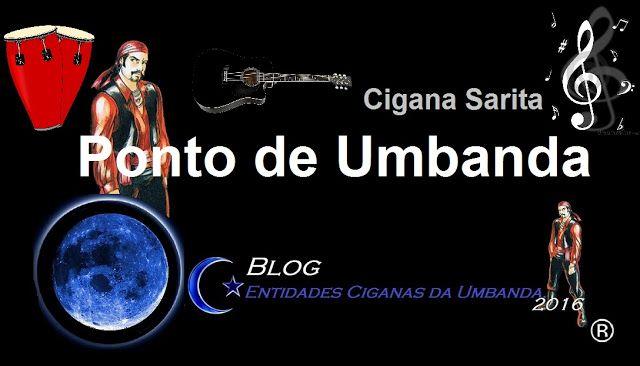 Entidades Ciganas da Umbanda (Clique Aqui) para entrar.: PONTO DE UMBANDA CIGANA SARITA