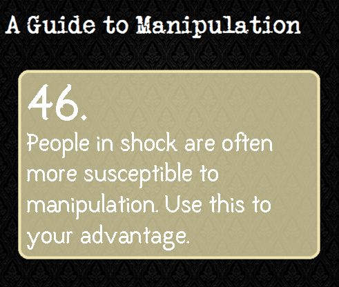 A Guide To Manipulation — For example, if one makes a good show of faking...