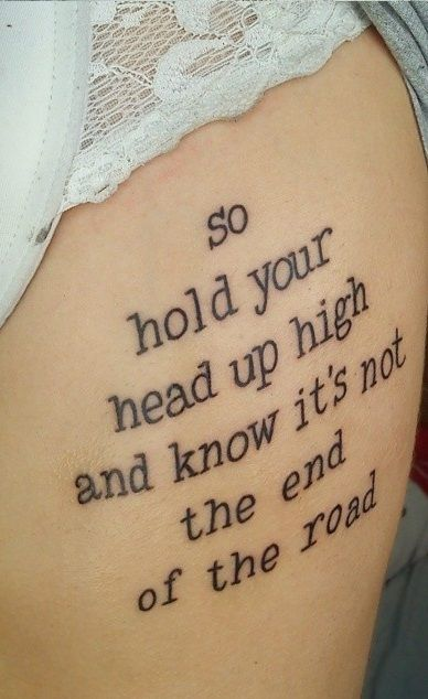 so hold your head up high and know it's not the end of the road