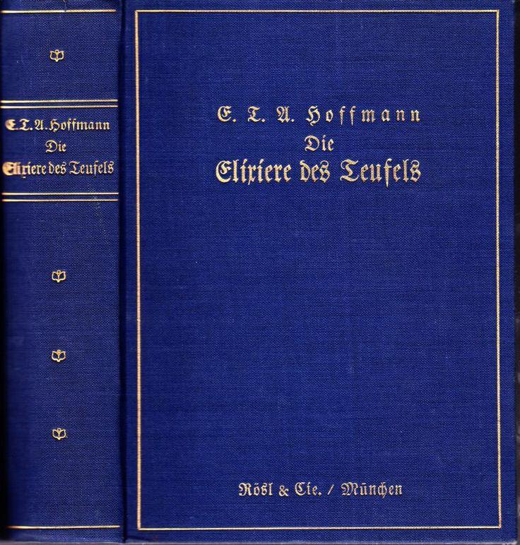 Die Elixiere des Teufels von E.T.A. Hoffmann