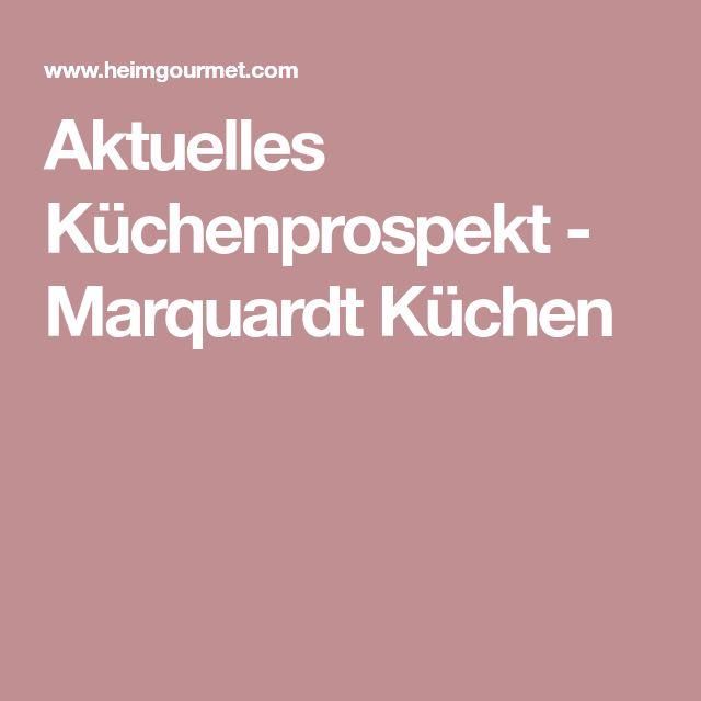 Aktuelles Küchenprospekt - Marquardt Küchen