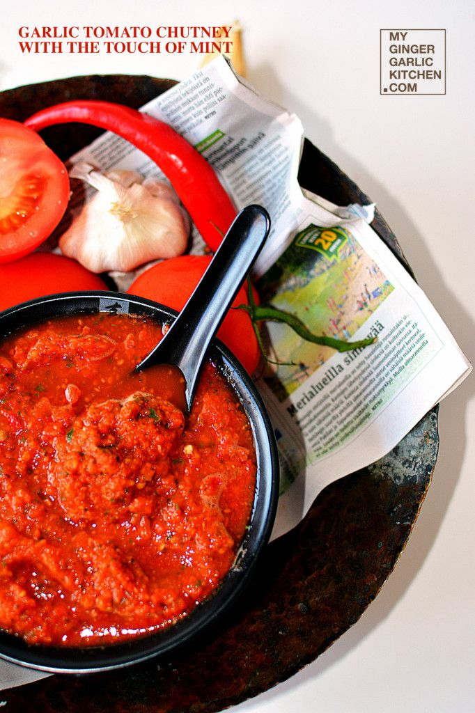 GARLIC TOMATO CHUTNEY WITH THE TOUCH OF MINT [RECIPE]