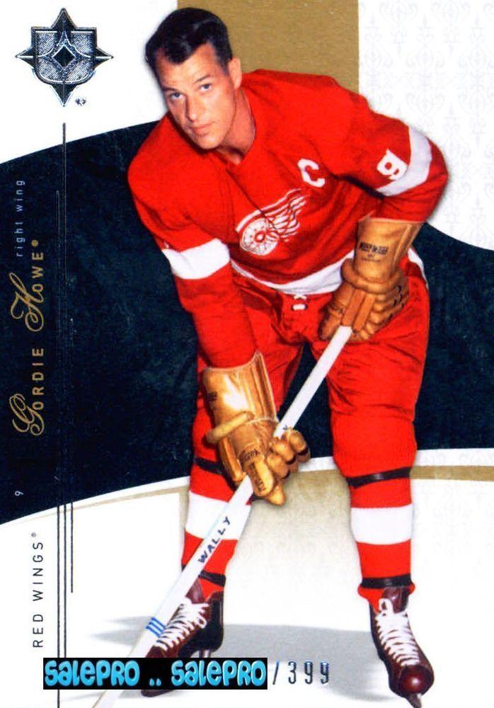 UD ULTIMATE 2009 GORDIE HOWE NHL DETROIT RED WINGS LEGEND #8 MINT SP CARD /399 #DETROITREDWINGS