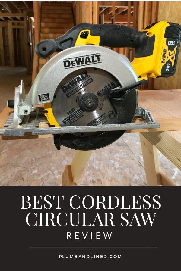 The Best Cordless Circular Saw Circular Saw Reviews Best Cordless Circular Saw Cordless Circular Saw