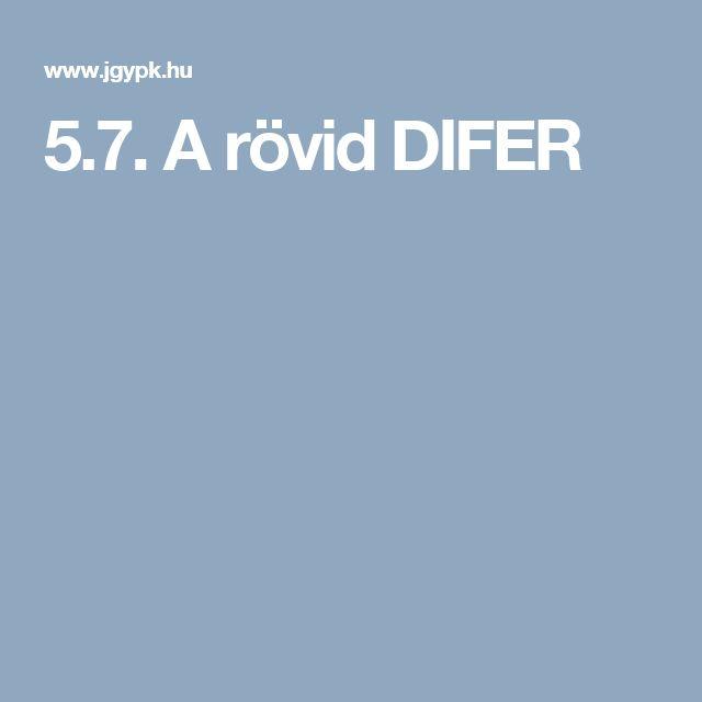 5.7. A rövid DIFER